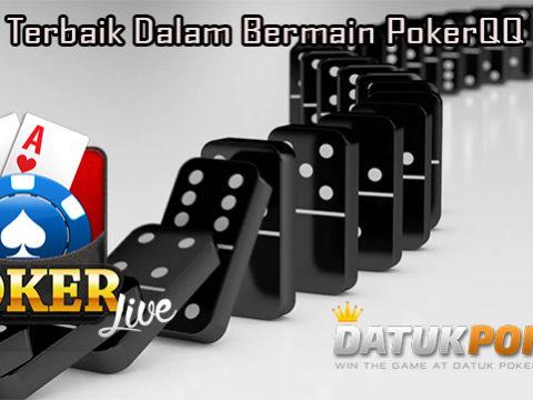 Saran Terbaik Dalam Bermain PokerQQ Online